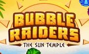 Bubble Raiders The Sun Temple