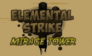 Elemental Strike Mirage Tower
