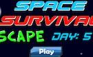 Space Survival Escape 5
